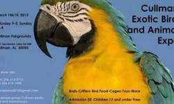 COME VISIT US AT THE SOUTHEAST EXOTIC BIRD FAIR ON MARCH 7TH & 8TH . AT THE GA STATE FARMERS MARKET EXHIBIT HALL #29. SHOW HOURS SAT & SUN 9AM -4PM. ADMISSION IS $3.00 KIDS 16 & UNDER ARE FREE! THERE WILL BE EXOTIC BIRDS FROM FINCHES TO MACAWS!! AND EVERY